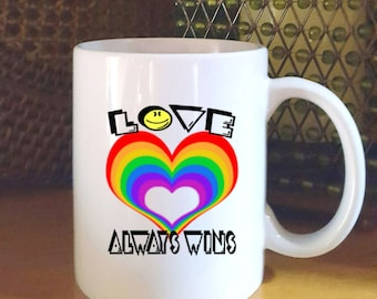 Gay Pride Gift Love Always Wins Coffee Mug