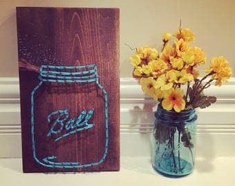 MADE TO ORDER String Art Mason Ball Jar