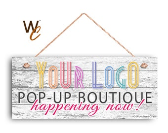 "Pop Up Boutique Sign, Place Your Logo on Sign, Personalized 6""x14"" Sign, Promote Business or Boutique, Rustic Wood Style 7, Made To Order"