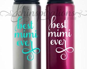 Mimi, Mimi Mug, Mimi Tumbler, Mimi Gift, Best Mimi Ever, Mimi Gifts