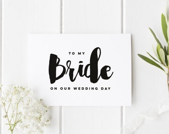 To My Bride On Our Wedding Day, Bride Wedding Day Card, Bride Wedding Card, Card For Bride Wedding Day, To My Bride On My Wedding Day