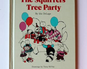 The Squirrel's Tree Party by Ida DeLage 1978