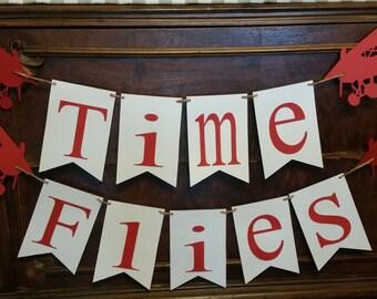Time Flies Banner, Time Flies Garland, Time Flies Theme, Time Flies Party Theme, Time Flies Sign, Time Flies Birthday, Time Flies Decor