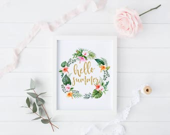 "PRINTABLE Art ""Hello Summer"" Typography Art Print Summer Art Print Floral Art Print Floral Wall Art Hello Spring Seasons Art Print"
