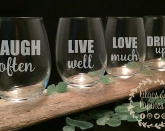 Etched Stemless Wine Glass Set | Laugh Often, Live Well, Love Much, Drink Up Etched Wine Etched Glasses Stemless Wine Glass