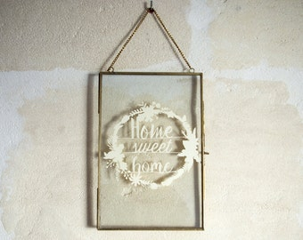 Frame metal and glass with illustration in cut paper - Home sweet home - text and frame of flowers - Christmas-rack-birthday gift