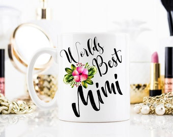 Mimi Mug, Worlds best Mimi mug, Gift for Grandma, Best Mimi Ever, Grandma mug, Best grandma, Grandma Birthday Gift, New Grandma gift