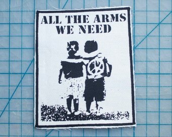 All The Arms We Need Fabric Patch