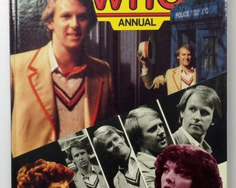Doctor Who 1982 Annual featuring Peter Davidson, BBC Sci-fi TV Show, Doctor Who Hard Cover Book, Doctor Who Memorabilia, Rare 80's Dr Who