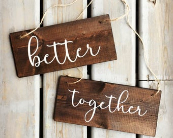 Better Together Rustic Hanging Chair Signs | White on Wood