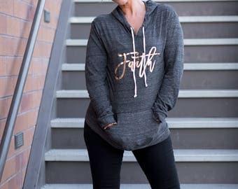 Faith Hoody | Christian Shirt | Christian shirt for Women | Women's Jesus Shirt | Women's Sweatshirt | Ladies Faith shirt | Women's Hoody