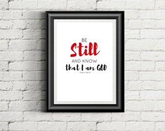 Be Still And Know That I am God DIGITAL DOWNLOAD, jpg, pdf, psalm 46, Be Still print, Red