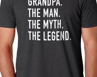 Grandpa Shirt for Grandpa The Man The Myth The Legend Grandpa T Shirt Fathers day Gift Husband Gift Grandpa Gift Funny T shirts