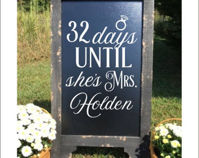 Bridal Shower Decal Vinyl Decal for Bridal Shower Days Until She's Mrs Personalized Decal with Ring Bride to Be Shower Decor