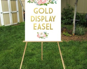 GOLD Easel . Wood Wedding Sign Floor Stand Display Large Lightweight Foam Board, Canvas, Wood Sign Holds 18 x 24 to 24 x 36 . Hand Painted