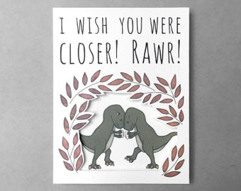Long distance relationship card | Miss you card | T-Rex card | Thinking of you card | Best friend card | Boyfriend card | Girlfriend card