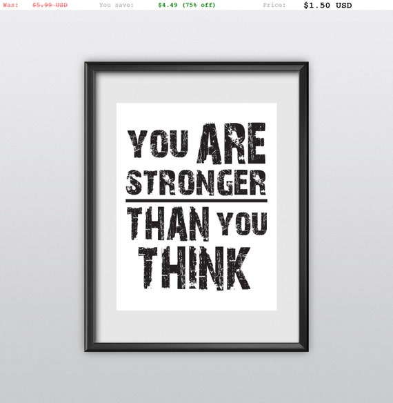 75% off Motivational Print You Are Stronger Than You Think Wall Decor Home Decor Inspirational Print Winter Gift  (T85)