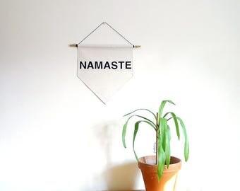 Namaste. Handmade Canvas Wall Banner - Gift / Present
