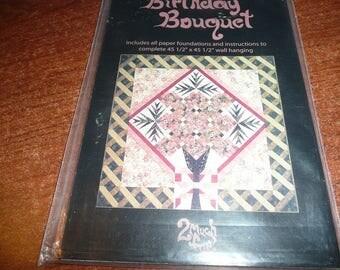 2 Much Fun Birthday Bouquet Quilt Pattern