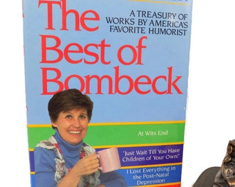 The Best of Bombeck, 1987 Publication, Treasury of Bombeck, 3 Best Sellers in 1