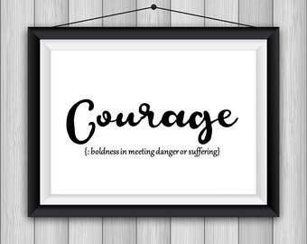 Definition Courage Printable Poster 8x10