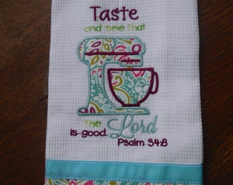 Taste and See that the Lord is Good Kitchen towel