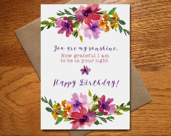 Watercolor Happy Birthday Card For Her / Floral Birthday Card / Beautiful Birthday Card / Pretty Birthday Card / You Are My Sunshine / 5x7