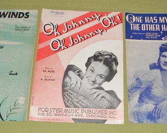 1917 1940 1948 Sheet Music - 3 Pieces ~ Trade Winds ~ Oh Johnny Oh ~ One Has My Name