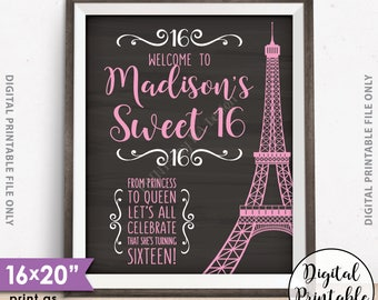 "Sweet 16 Sign, Sweet Sixteen Welcome Sign, Sixteenth Birthday, 16th B-day Paris Theme Party, Eiffel Tower, Chalkboard Style 16x20"" Printable"