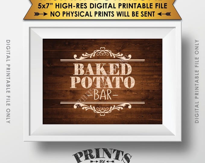 "Baked Potato Bar Sign, Potato Sign, Graduation, Birthday, Retirement, Wedding Shower, 5x7"" Rustic Wood Style Printable Instant Download"