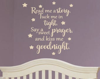Vinyl wall decal, Read Me a Story, Tuck Me In Tight, Say a Sweet Prayer, Kiss Me Goodnight, Nursery, Baby, Children, Bedroom, Prayer, Stars
