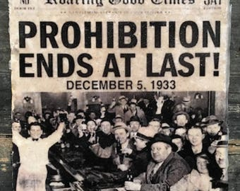 Sale: Prohibition Ends at Last Coaster or Decorative Accent