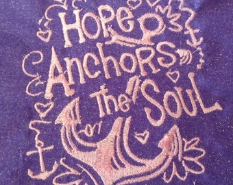 Hope Anchors the Soul PES embroidery file for Brother