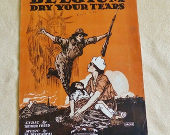Belgium Dry Your Tears, vintage sheet music, WWI Era sheet music, military sheet music, 1918 sheet music, war sheet music, antique music