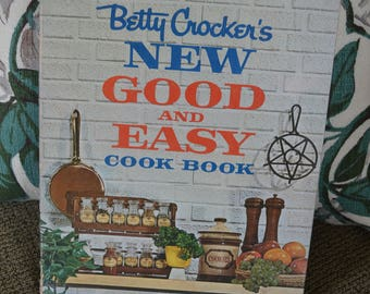 Vintage 1962 Betty Crocker's New Good and Easy Hardcover Cookbook 1st Edition & 1st Printing