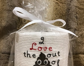 Valentines toilet paper gag gift- i love the poop emoji out of you- valentines gift