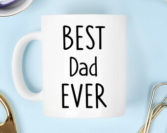 Father's day mug, Best dad mug, Fathers day mug, best dad ever mug, father's day mug, father's day gift, father's day, dad mug, father mug,