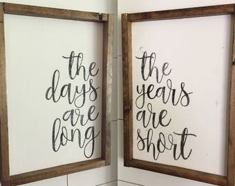 The Days Are Long and The Years Are Short Wood Sign Set | Rustic Farmhouse Decor | Wood Frame Signs