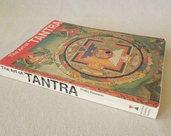 The Art of Tantra Vintage Book - Buddhist Hindu Mantra Meditation Yoga Ritual - 1973 - Illustrations History