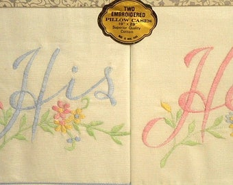 ON HOLD - Please Do Not Order    His & Her Vintage Pillowcases - 1960s Embroidered Cotton