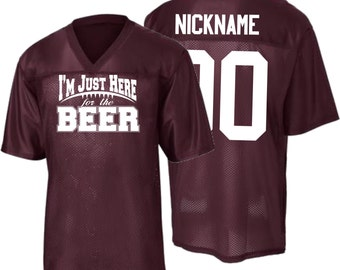 I'm Just Here For The Beer! CUSTOM Jersey S-4X! FREE SHIPPING!