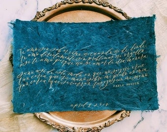Custom calligraphy quote commission/gift/vows on handmade paper