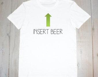 Insert Beer- Printed Adult Tee