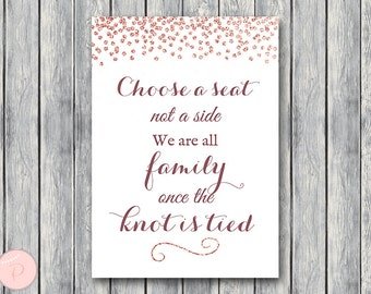 Rose Gold Pick a Seat not a side sign, Find your seat sign, Wedding Ceremony Sign, Decoration Sign, Printable Sign, TH68