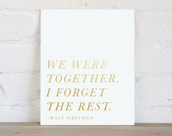 We Were Together | Quote Print | Gold Foil | Wedding Gift | Wedding Shower Gift | Bridal Shower Gift | Love Quote