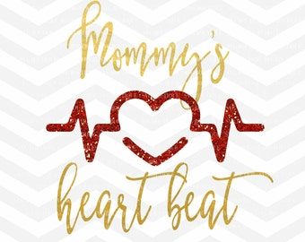 Valentine's Day SVG File, Heartbeat SVG, Girl Valentine, Mommys Girl, Baby Girl, SVG Cutting File, Cricut, Silhouette, Family svg, png dfx
