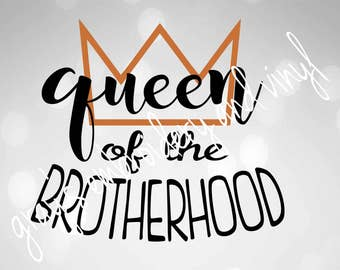queen of the brotherhood