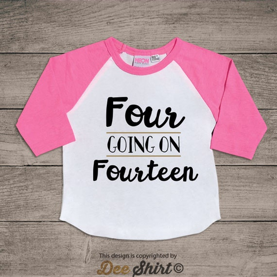Fourth birthday t-shirt; 4th birthday shirt; kids b-day tee; 4 year old toddler outfit; four going fourteen; cute gift for birthday boy girl