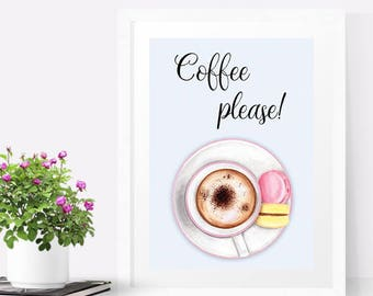 Printable kitchen art, Coffee sign, Coffee print, Coffee cup,  Macaron art print, Kitchen wall art, Coffee lovers gift, Coffee decor kitchen