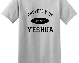 Property Of Yeshua with Hebrew Yeshua T-shirt